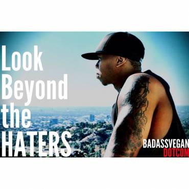 Look Beyond the Haters